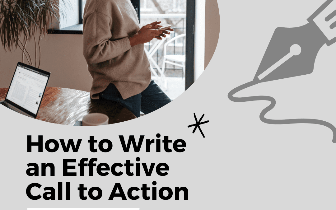 How to Write and Effective Call to Action